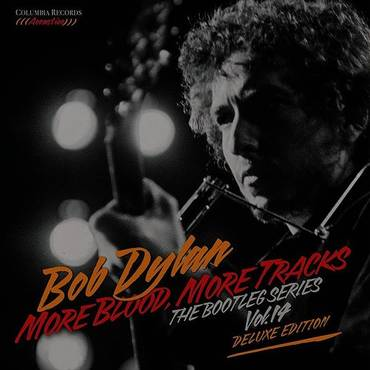 More Blood, More Tracks: The Bootleg Series Vol. 14 [Deluxe Edition]