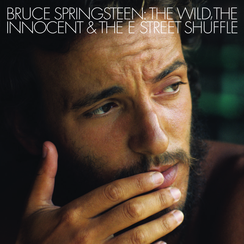 BRUCE SPRINGSTEEN THE WILD, THE INNOCENT AND THE E STREET SHUFFLE