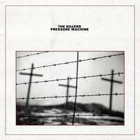 The Killers - Pressure Machine [LP]