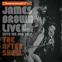 James Brown - Live at Home: The After Show [RSD BF 2019]