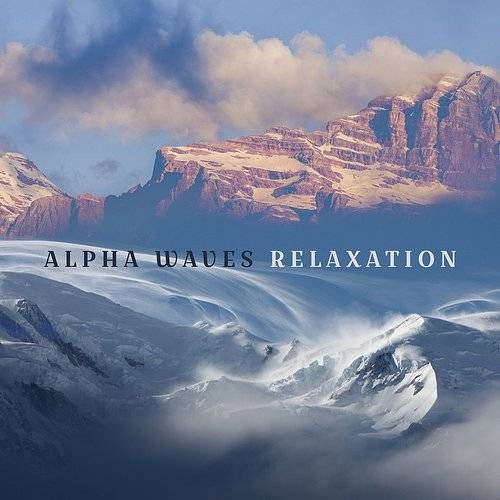Meditation Spa - Alpha Waves Relaxation | Down In The Valley