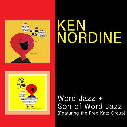 Word Jazz + Son Of Word Jazz (Feat. The Fred Katz Group)