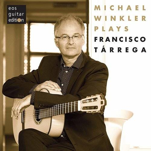 Michael Winkler Plays Tarrega