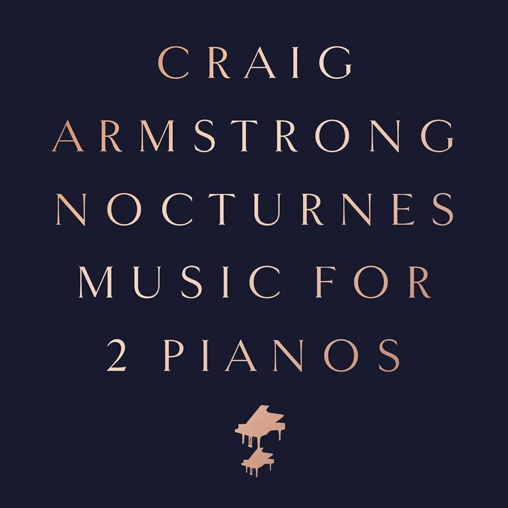 Craig Armstrong - Nocturnes - Music For Two Pianos [LP]