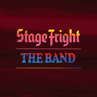 The Band - Stage Fright: 50th Anniversary [Super Deluxe Edition]