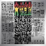 A Tribe Called Quest - People's Instinctive Travels And The Paths Of Rhythm: 25th Anniversary Edition