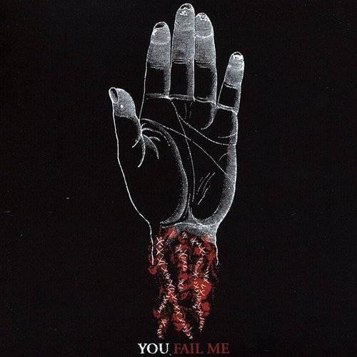 You Fail Me [Import]