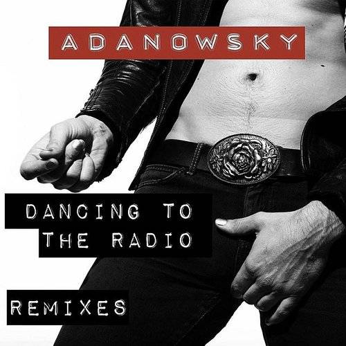 Dancing To The Radio Remixes