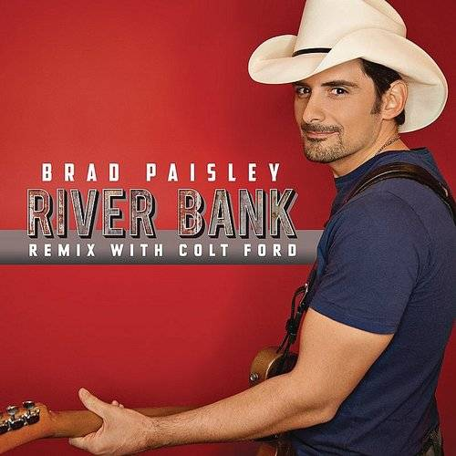 River Bank (Remix With Colt Ford)