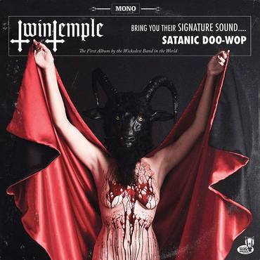 Twin Temple (Bring You Their Signature Sound.... Satanic Doo-Wop) [LP]