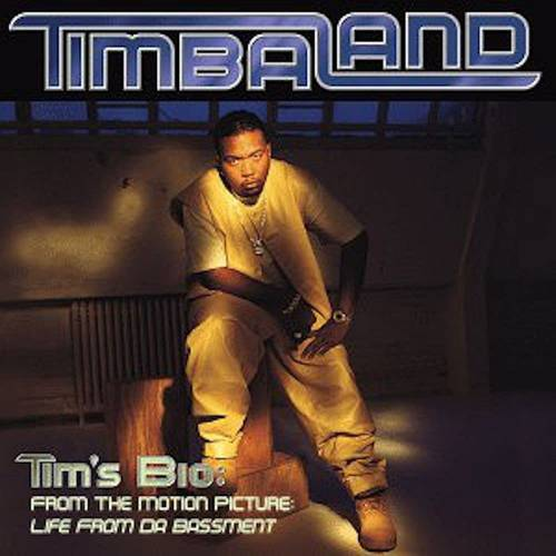Timbaland - Tim's Bio: From the Motion Picture - Life from Da Bassment