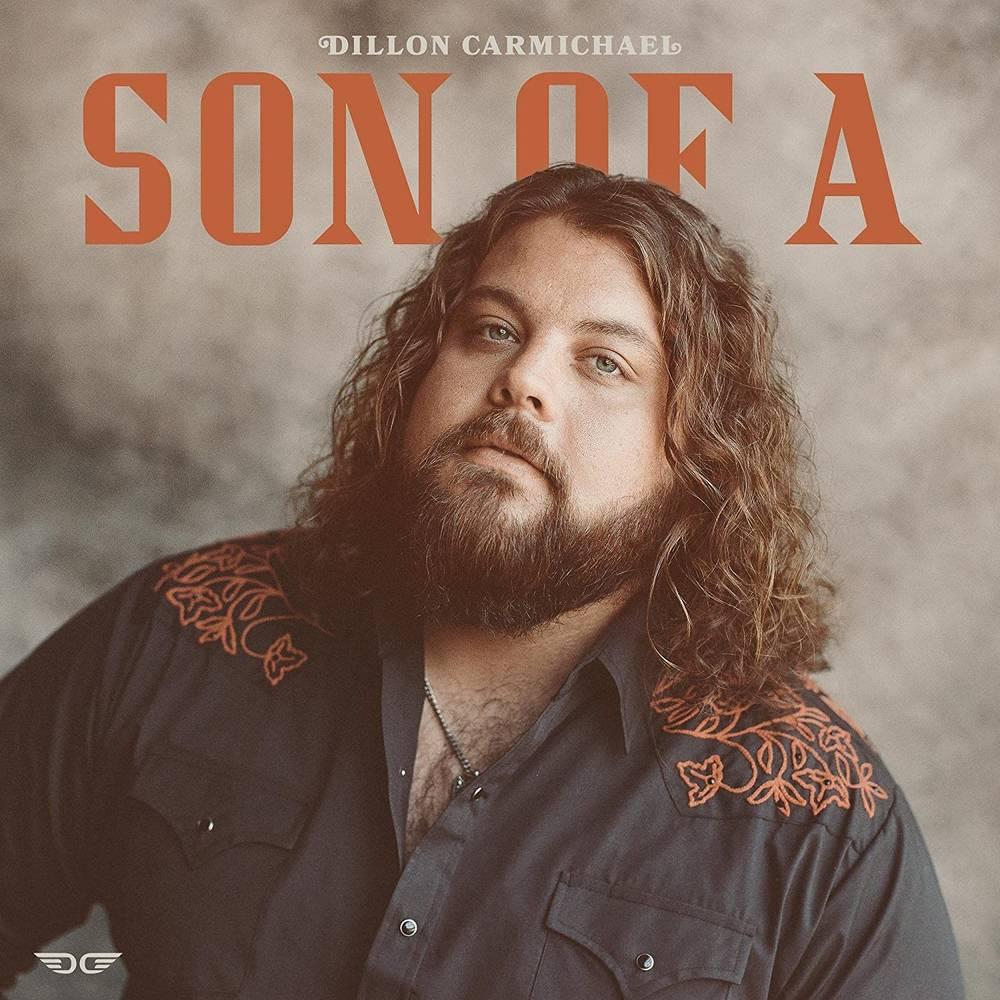Dillon Carmichael - Son Of A