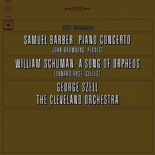 Concerto For Piano And Orchestra, Op. 38: Barber: Concerto For Piano And Orchestra, Op. 38 & Schuman: A Song Of Orpheus - Fa