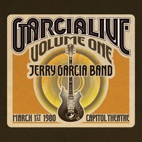 GarciaLive Volume One: March 1st, 1980 Capitol Theatre  [RSD BF 2019]
