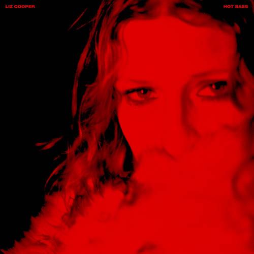 Liz Cooper - Hot Sass [LP]