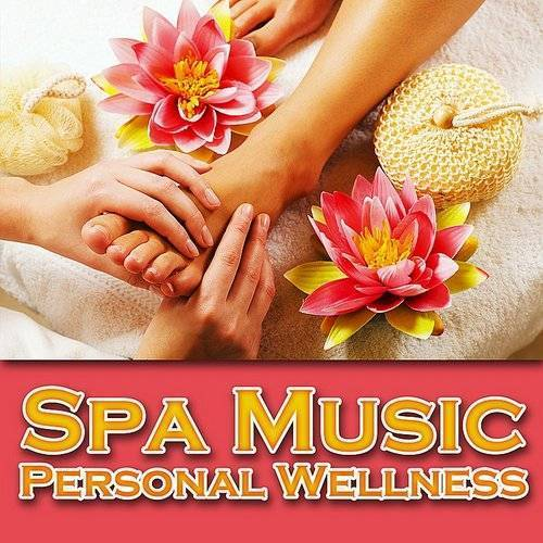 Spa Music - Personal Wellness