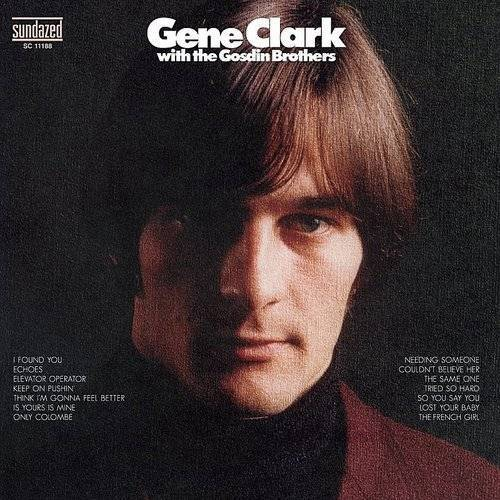 Gene Clark With The Gosdin Brothers (Bonus Tracks)