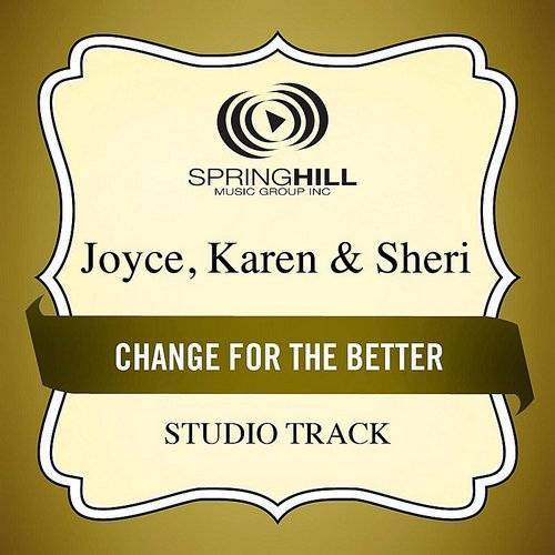 Change For The Better (Studio Track)