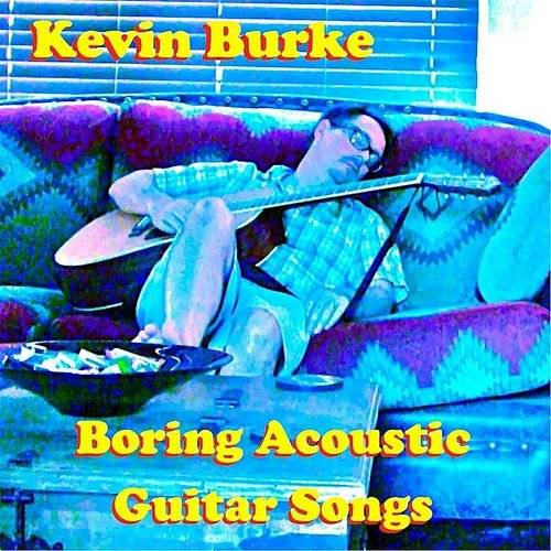 Boring Acoustic Guitar Songs