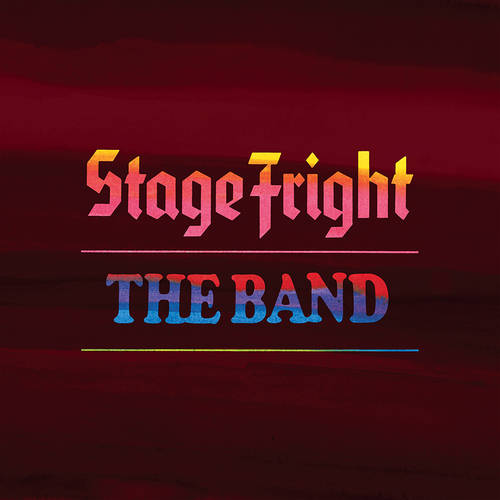 The Band - Stage Fright: 50th Anniversary [LP]