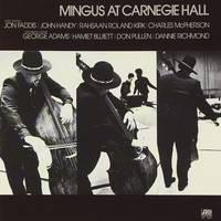 Charles Mingus - Mingus At Carnegie Hall [Deluxe]