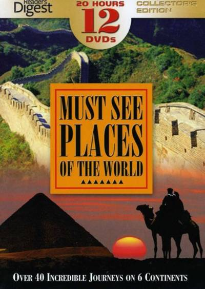 Must See Places Of The World - Must See Places Of The World