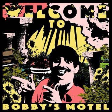 Welcome to Bobby's Motel [Hot Dog Yellow LP]