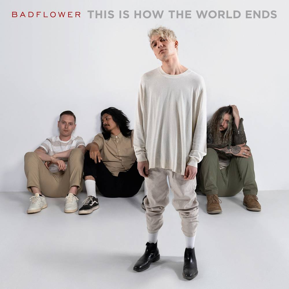 Badflower - This Is How The World Ends [Clean]