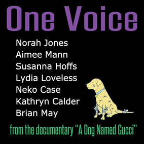 One Voice  featuring Norah Jones, Aimee Mann, Susanna Hoffs, Lydia Loveless, Neko Case & Brian May