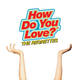 How Do You Love? [LP]