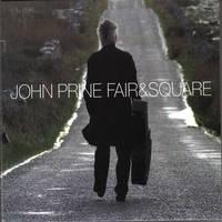 John Prine - Fair & Square [LP]