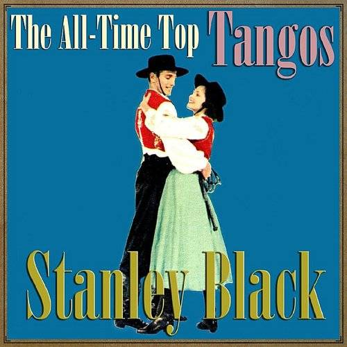 The All-Time Top Tangos