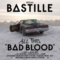 Bastille - All This Bad Blood [RSD Drops Aug 2020]