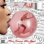 K. Michelle - More Issues Than Vogue