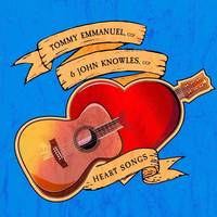 Tommy Emmanuel / John Knowles - Heart Songs [LP]