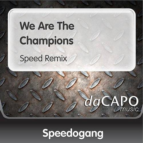 We Are The Champions (Speed Remix) (Feat. Live 2 Love)