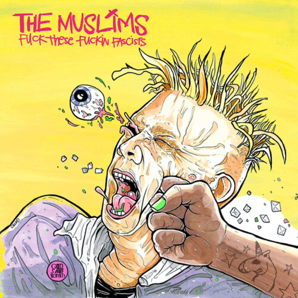 The Muslims - Fuck These Fuckin Fascists [Indie Exclusive Limited Edition Problematic Punk Pink LP]