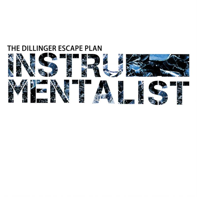 The Dillinger Escape Plan Instrumentalist