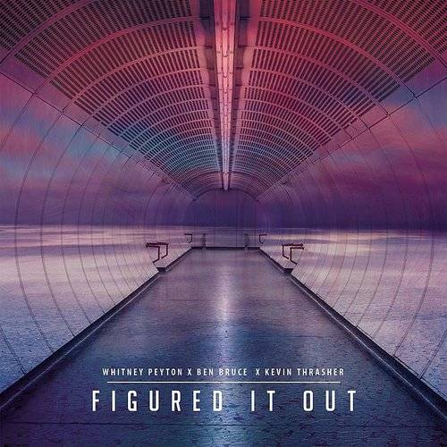Figured It Out (Feat. Ben Bruce & Kevin Thrasher)