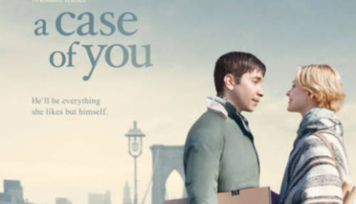 A Case Of You [Movie]