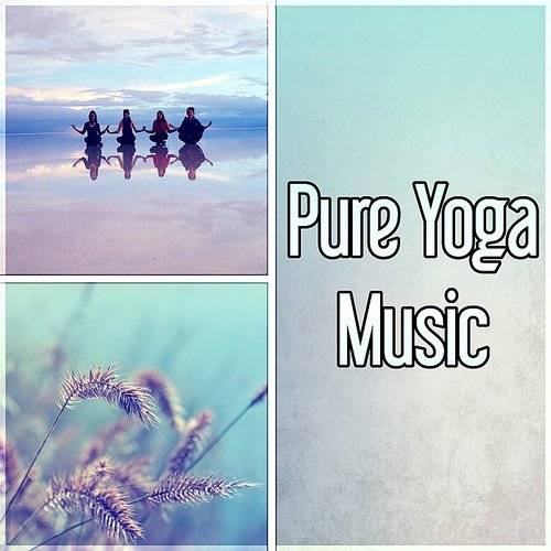 Healing Yoga Meditation Music Consort - Pure Yoga Music