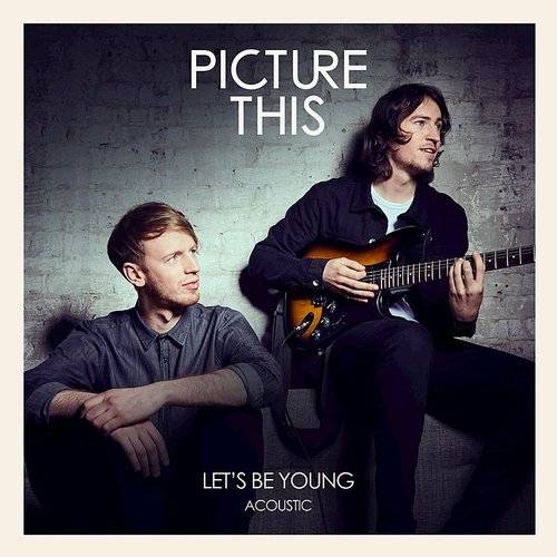 Let's Be Young (Acoustic) - Single