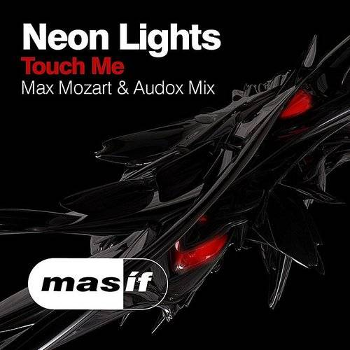 Touch Me (Max Mozart & Audox Mix)