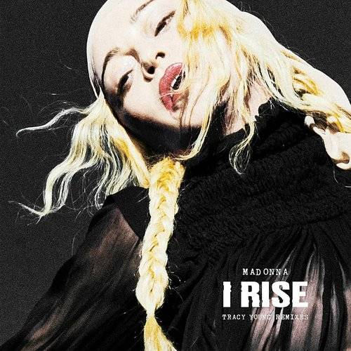 I Rise (Tracy Young Remixes) - Single