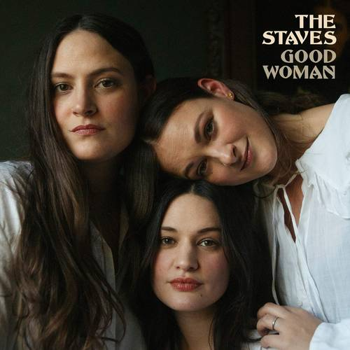 The Staves - Good Woman [LP]