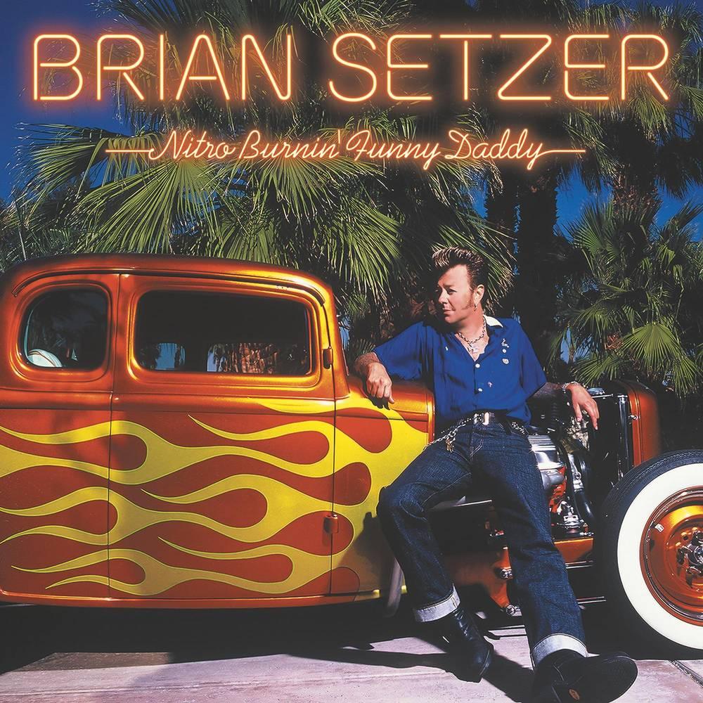Brian Setzer - Nitro Burnin' Funny Daddy [LP]