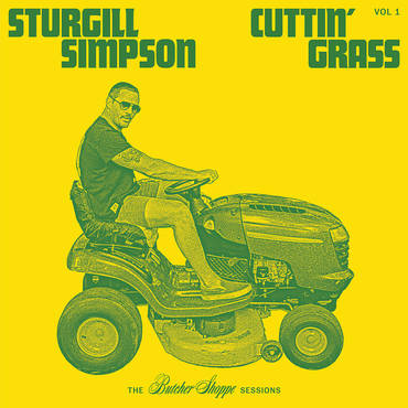 Cuttin' Grass - Vol. 1 (The Butcher Shoppe Sessions) [Indie Exclusive Limited Edition Green & Yellow 2LP]