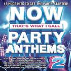 Various Artists - Now Party Anthems 2 / Various