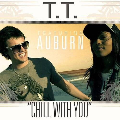 Chill With You (Feat. Auburn)