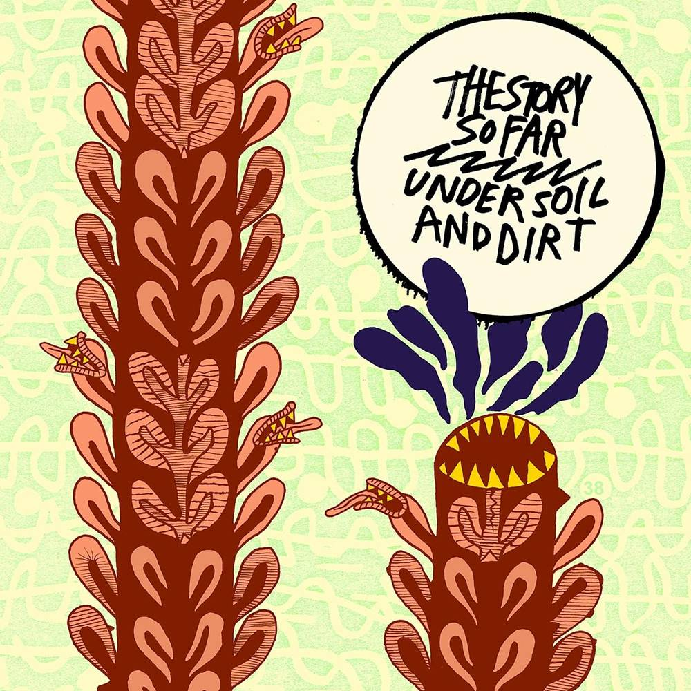 The Story So Far - Under Soil And Dirt [Limited Edition Picture Disc LP]